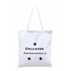 "Tote Bag ""Chi(n)euse professionnelle"""